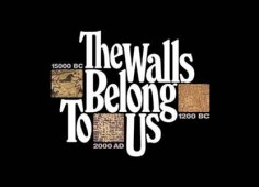 The Walls Belong To Us